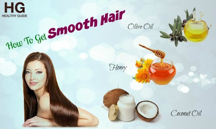 21 Tips How To Get Smooth Hair At Home Naturally