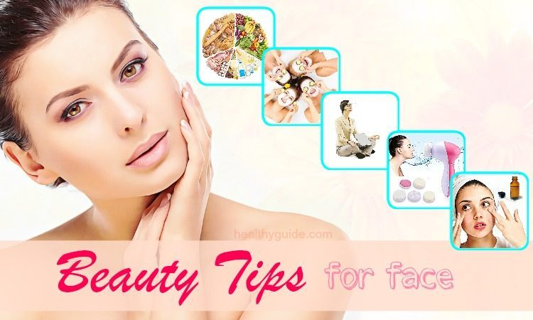 Top 25 Best Beauty Tips for Face Skin Care and Improvement