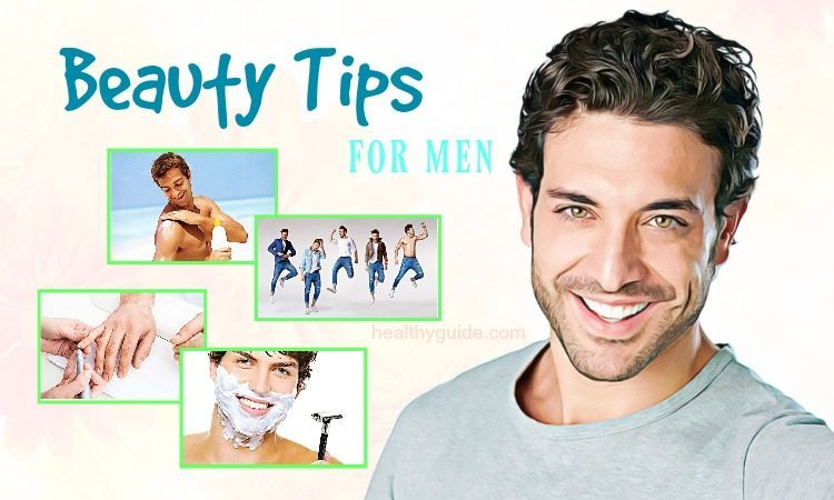 Top 22 Best Beauty Tips for Men Facial and Body Skin