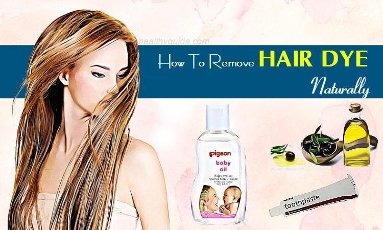 12 Tips How to Remove Hair Dye Naturally for Men and Women