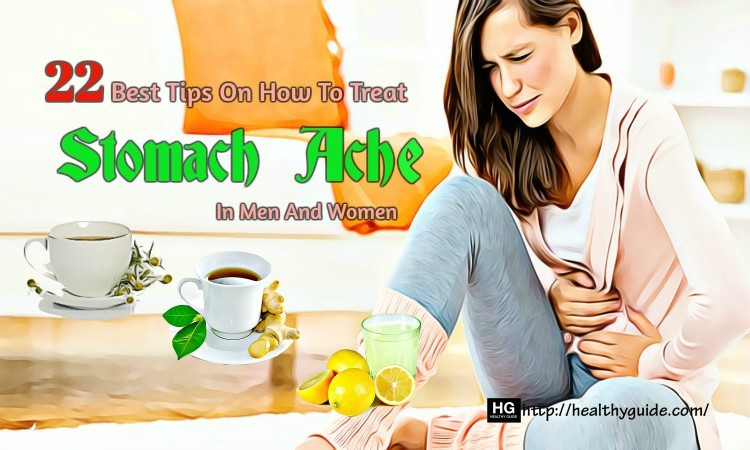 22 Tips How to Treat Stomach Ache in Men & Women Fast & Naturally