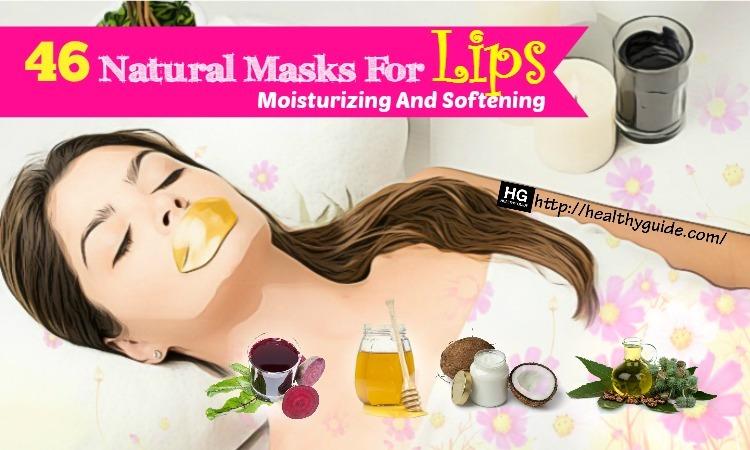 46 Natural Homemade Masks for Lips Moisturizing and Softening