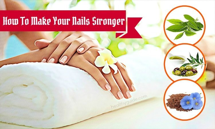 12 Tips How to Make Your Nails Stronger Fast & Naturally at Home