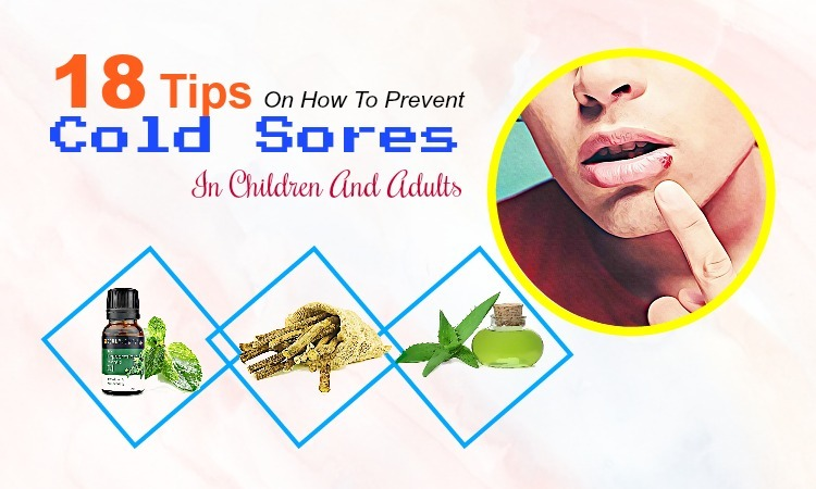 18 Tips How to Prevent Cold Sores in Nose & on Lips in Children & Adults