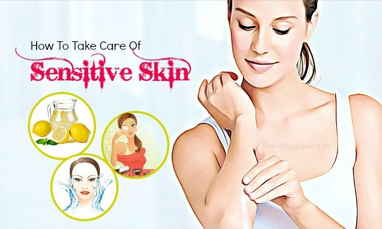 14 Tips How to Take Care of Sensitive Skin for Men and Women