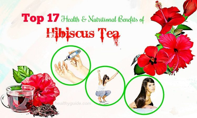 Top 17 Health and Nutritional Benefits of Hibiscus Tea for Skin & Hair