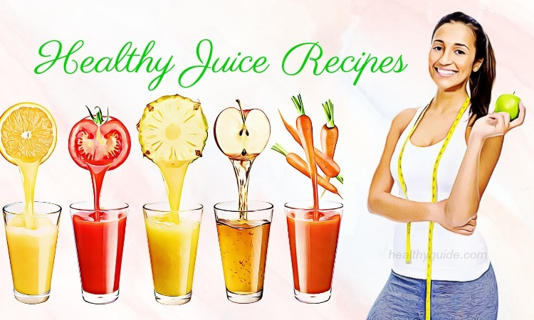 List of 25 Best Healthy Juice Recipes for Energy, Immune System, & Detox