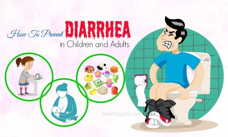 15 Tips How to Prevent Diarrhea for Babies, Toddlers, Pregnant & Adults