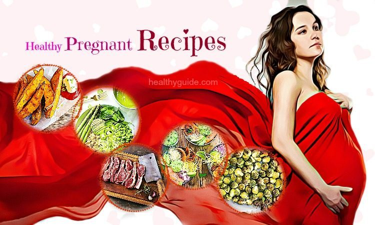 List of 25 Best Healthy Pregnant Recipes for Women to Go!