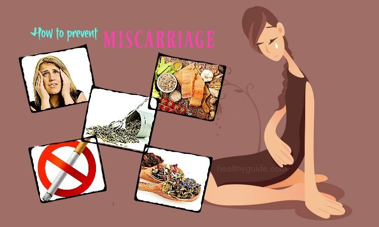 41 Tips How to Prevent Miscarriage Naturally in Early Pregnancy