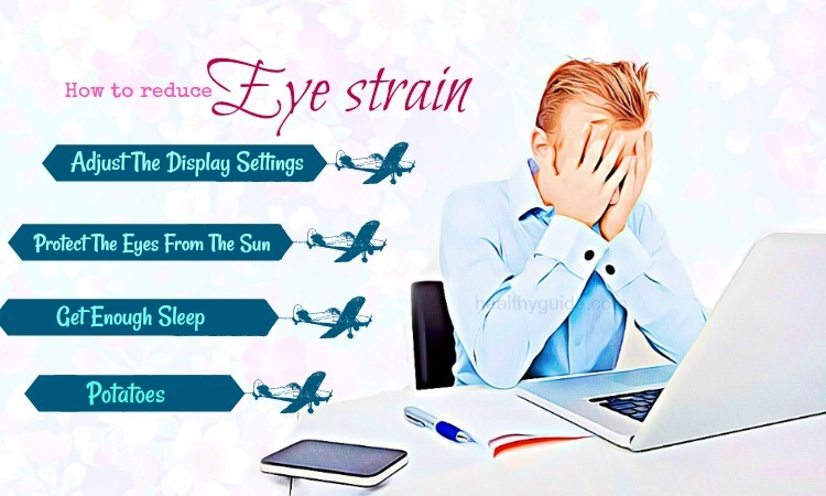 Top 34 Tips How to Reduce Eye Strain When Using Computer
