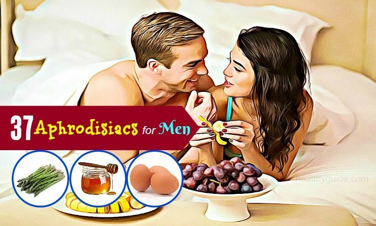 List of 37 Natural Aphrodisiacs for Men Health that Actually Work