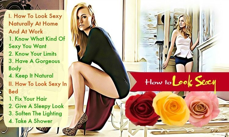 Top 42 Tricks How to Look Sexy in Bed for Your Boyfriend