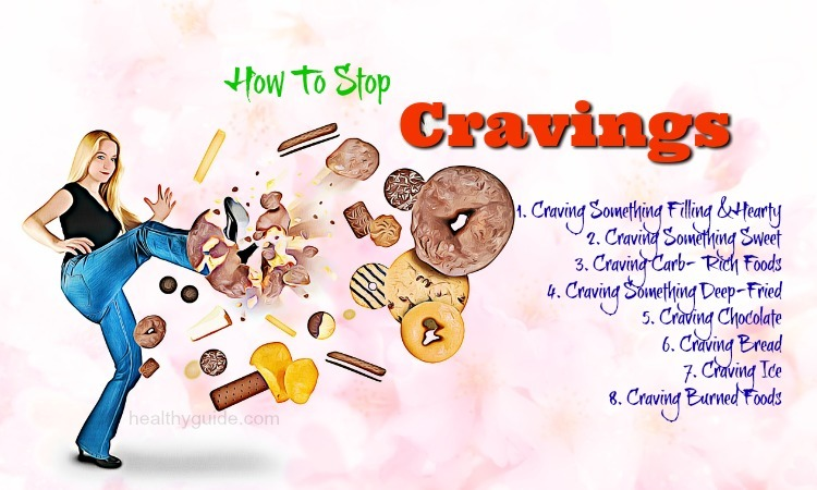 17 Tips How to Stop Cravings by Eating the Foods Your Body Really Wants