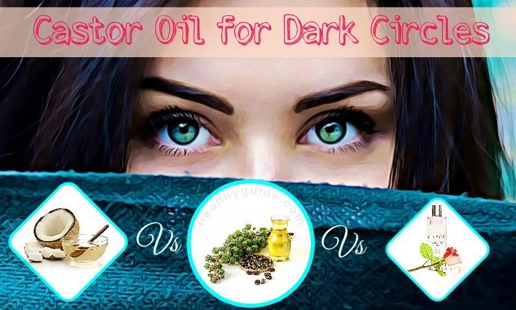 15 Benefits of Castor Oil for Dark Circles and Wrinkles Removal around Eyes