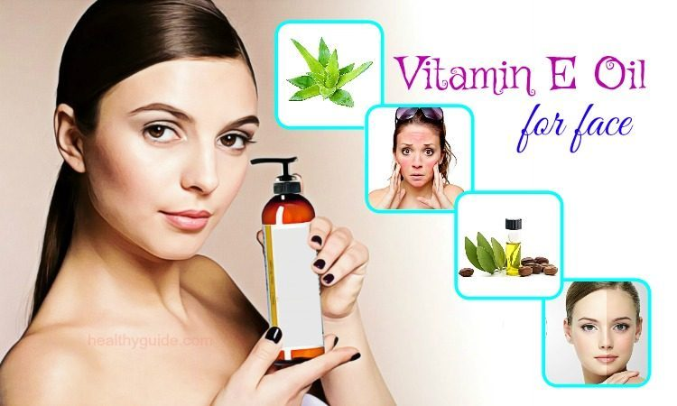 22 Best Ways to Use Vitamin E Oil for Face Pigmentation and Scars