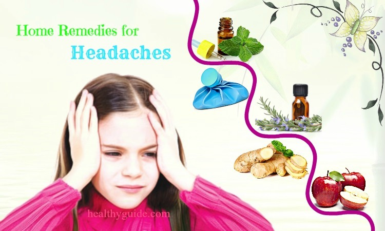 40 Best Home Remedies for Headaches or Migraines in Toddlers & Adults