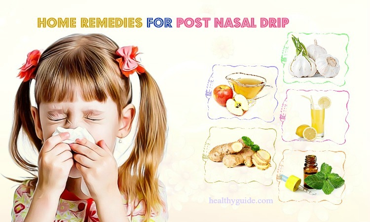 43 Best Home Remedies for Post Nasal Drip in Toddlers ...