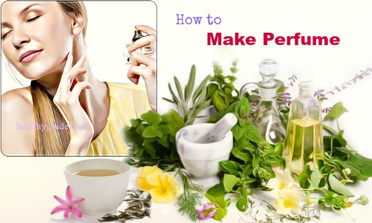 27 Tips How to Make Perfume with Flowers & Essential Oils for Women & Kids