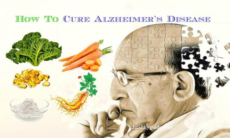 Top 24 Tips How to Cure Alzheimer's Disease Fast & Naturally at Home