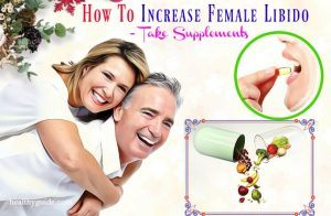 14 Tips How to Increase Female Libido Fast, Naturally, Instantly after 50