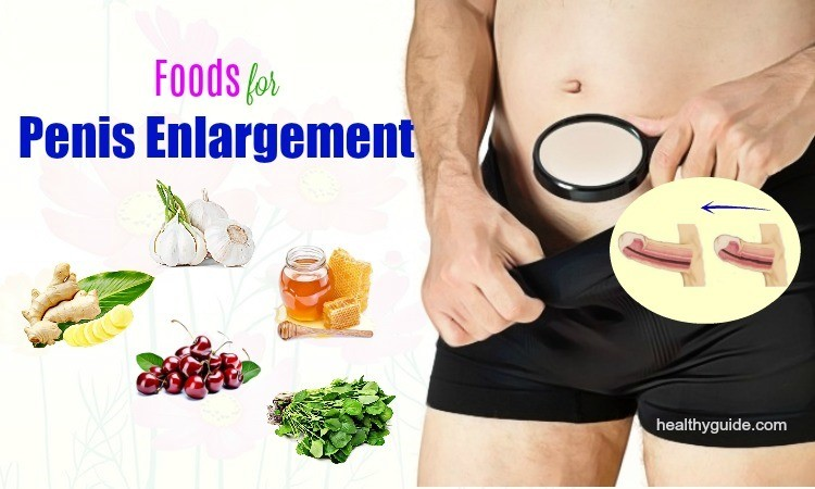 List of 48 Best Natural Foods for Penis Enlargement Men Should Know