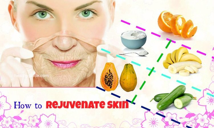 14 Tips How to Rejuvenate Skin on Face, Hands, under Eyes Naturally overnight