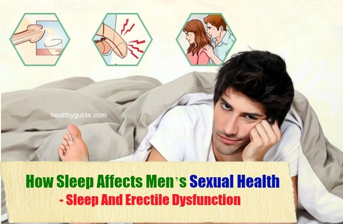 how sleep affects mens sexual health -