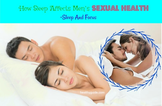 how sleep affects mens sexual health