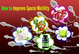 15 Tips How to Improve Sperm Motility and Count Fast by Home Remedies