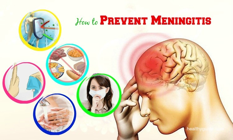 26 Tips How to Prevent Meningitis from Spreading in Babies, Newborns, Adults