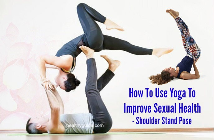 how to use yoga to improve sexual health