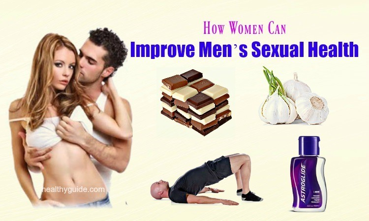 Check Out 14 Best Tips on How Women Can Improve Men's Sexual Health!