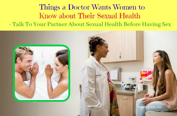 things a doctor wants women to know about their sexual health