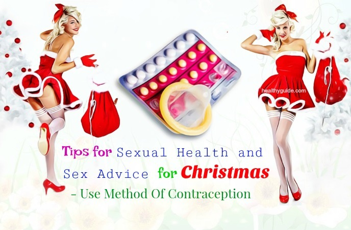 tips for sexual health and sex advice for christmas